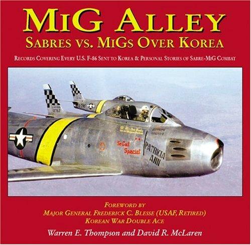 9781580070584: MiG Alley: Sabres Vs. MiGs Over Korea