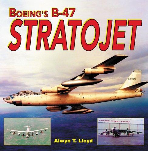 9781580070713: Boeing's B-47 Stratojet