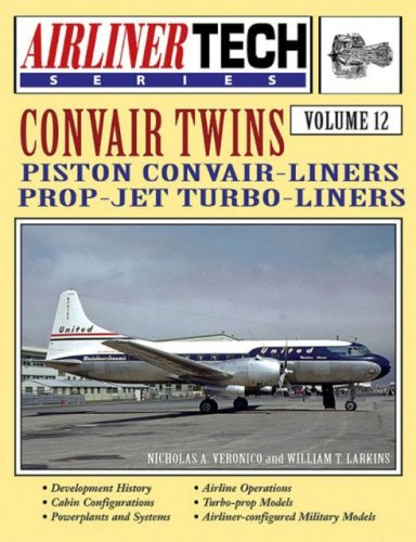 9781580070737: Convair Twins - Airliner Tech Vol. 12