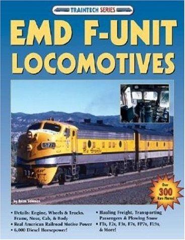 9781580070836: EMD F-Unit Locomotives (TrainTech)