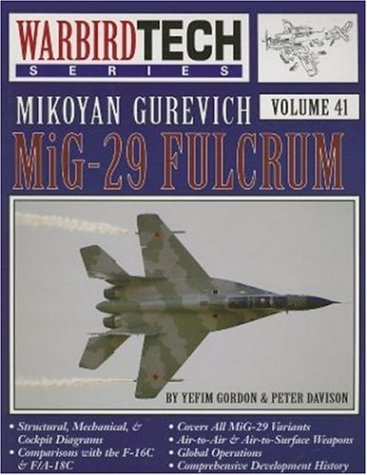 9781580070850: Mikoyan Gurevich MiG-29 - Warbird Tech Vol. 41