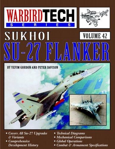 Sukhoi Su-27 Flanker - Warbird Tech Vol. 42: Yefim Gordon