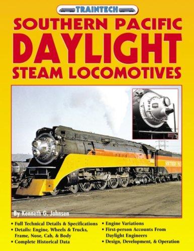9781580070980: Southern Pacific Daylight Steam Locomotives (TrainTech)