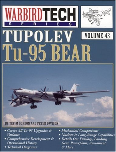 Tupolev Tu-95 Bear - Warbird Tech Vol. 43 (1580071023) by Yefim Gordon