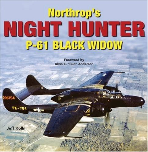 9781580071222: Northrop's Night Hunter: P-61 Black Widow