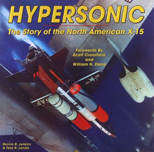 9781580071314: Hypersonic: The Story of the North American X-15: 0 (Specialty Press)