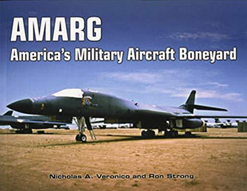 9781580071390: AMARG: America's Military Aircraft Boneyard