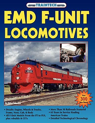 9781580071925: Emd F-Unit Locomotives (Traintech)