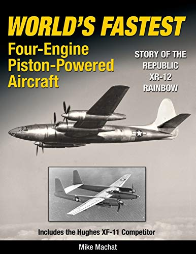 9781580072021: World's Fastest Four-Engine Piston-Powered Aircraft