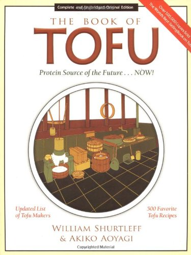 9781580080132: The Book of Tofu: Protein Source of the Future...Now!