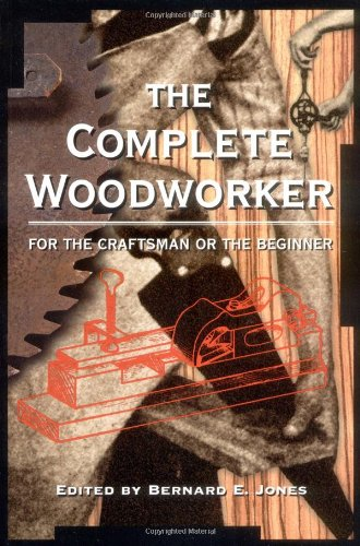 9781580080156: The Complete Woodworker