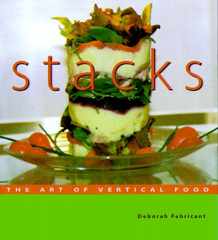 Stacks: The Art of Vertical Food [INSCRIBED]