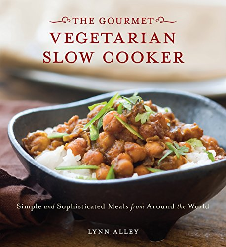 9781580080743: Gourmet Vegetarian Slow Cooker: Simple and Sophisticated Meals from Around the World