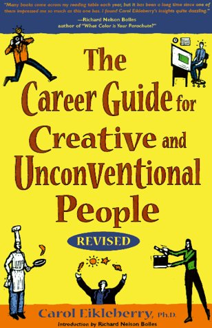 9781580080750: The Career Guide for Creative and Unconventional People