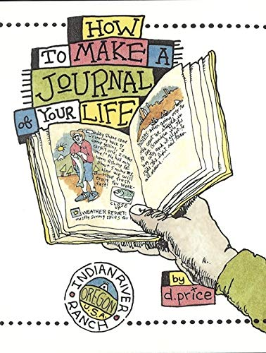 9781580080934: How To Make A Journal Of Your Life