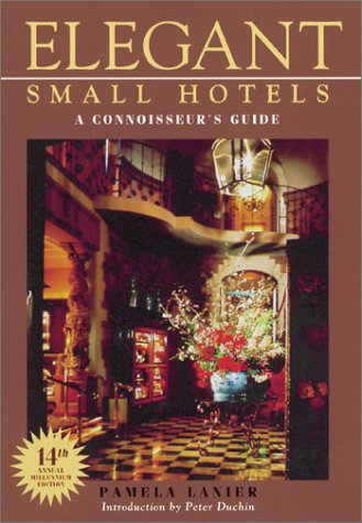 9781580081146 Elegant Small Hotels A Connoisseur S Guide 14th Edition