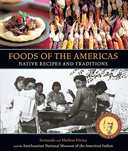 9781580081191: Foods of the Americas: Native Recipes and Traditions