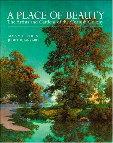 9781580081290: A Place of Beauty: The Artists and Gardens of the Cornish Colony