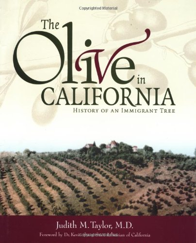 9781580081313: The Olive in California: History of an Immigrant Tree