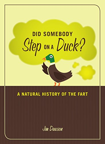 9781580081337: Did Somebody Step on a Duck: A Natural History of the Fart