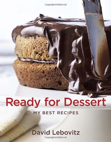 9781580081382: Ready for Dessert: My Best Recipes