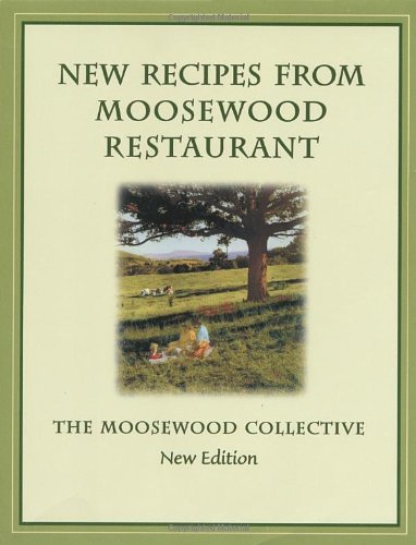 9781580081481: New Recipes from Moosewood Restaurant, rev
