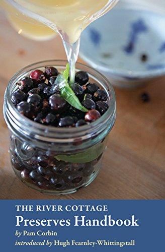 The River Cottage Preserves Handbook: Corbin, Pam