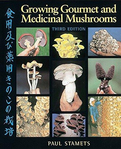 9781580081757: Growing Gourmet and Medicinal Mushrooms