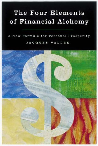 The Four Elements of Financial Alchemy: A: Jacques Vallee