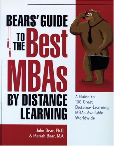 Bears' Guide to the Best MBAs by: John Bear, Mariah