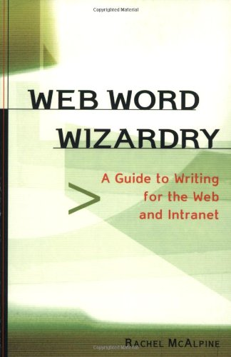 9781580082235: Web Word Wizardry A Net-Savvy Writing Guide