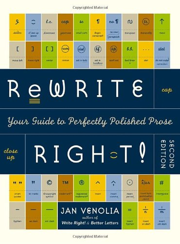 9781580082396: Rewrite Right! : Your Guide to Perfectly Polished Prose: 2nd Edition