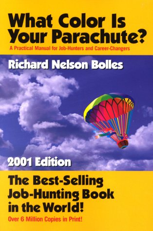 9781580082426: What Color Is Your Parachute? A Practical Manual for Job-Hunters and Career-Changers (2001 Edition)