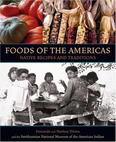 9781580082594: Foods of the Americas: Native Recipes and Traditions
