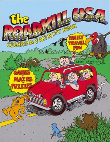 9781580082792: The Roadkill U. S. A. Coloring & Activity Book