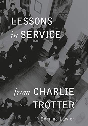 9781580083157: Lessons in Service from Charlie Trotter