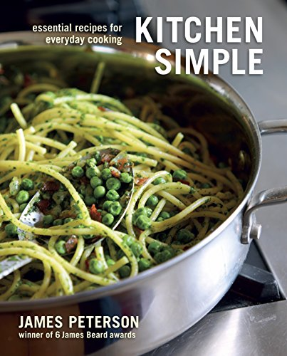 9781580083188: Kitchen Simple: Essential Recipes for Everyday Cooking