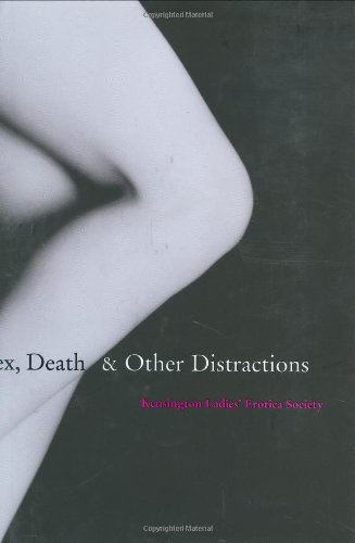 Sex, Death and Other Distractions: Kensington Ladies' Erotica