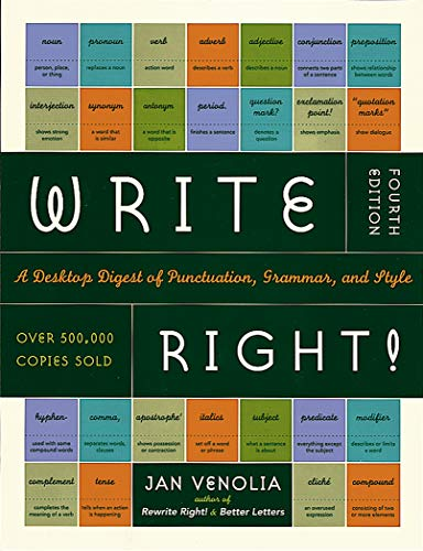 Write Right: A Desktop Digest of Punctuation, Grammar and Style: Jan Venolia