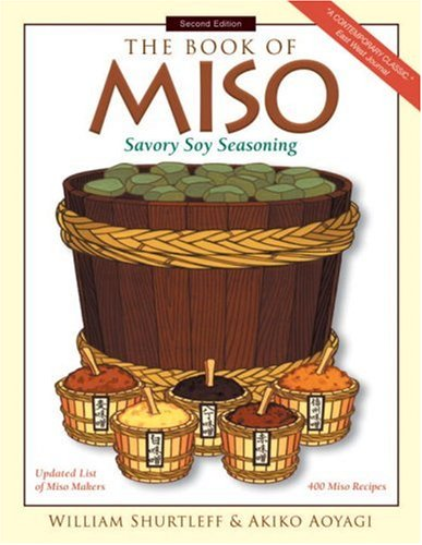 9781580083362: The Book of Miso (Savory Soy Seasoning)