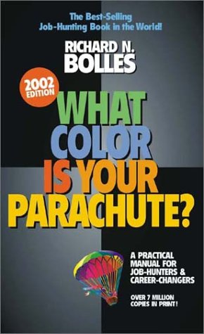 9781580083423: What Color Is Your Parachute? 2002: A Practical Manual for Job-Hunters and Career Changers