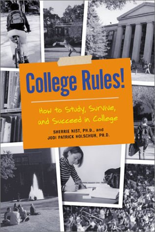 9781580083577: College Rules!: How to Study, Survive, and Succeed in College