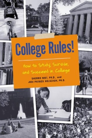 9781580083904: College Rules!: How to Study, Survive, and Succeed in College