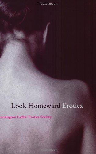 Look Homeward Erotica: Kensington Ladies' Erotica