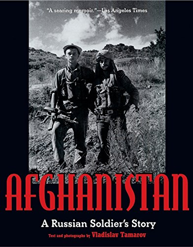 Afghanistan : A Russian Soldier's Story