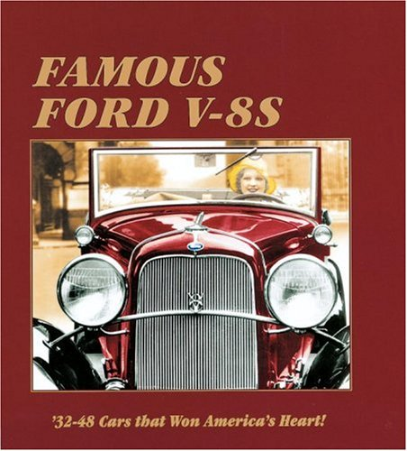 9781580084260: Famous Ford V-8s: 32-48 Cars That Won America's Heart!