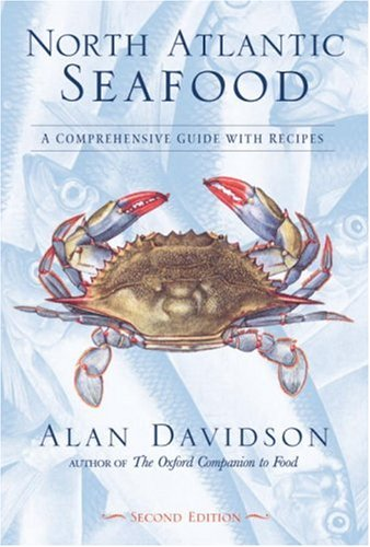 9781580084505: North Atlantic Seafood: A Comprehensive Guide with Recipes