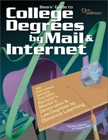 9781580084598: Bears' Guide to College Degrees by Mail and Internet (Bear's Guide to College Degrees by Mail & Internet)