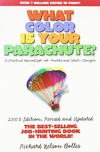 9781580084604: What Color Is Your Parachute? 2003: A Practical Manual for Job-Hunters and Career Changers
