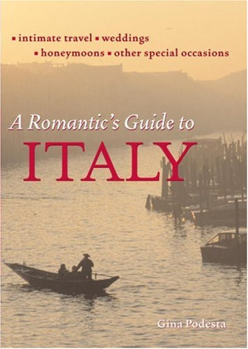 9781580084697: The Romantic's Guide to Italy